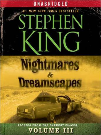 Download Nightmares & Dreamscapes: Volume III by Stephen King