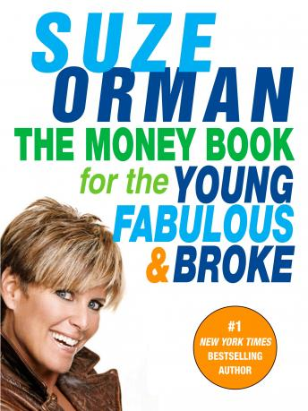 Money Book for the Young, Fabulous & Broke, Audio book by Suze Orman