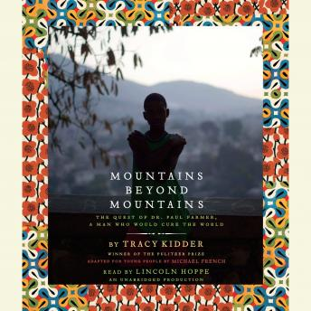 mountains beyond mountains by tracy kidder essay This one-page guide includes a plot summary and brief analysis of mountains beyond mountains by tracy kidder mountains beyond mountains summary and essay.