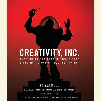 Download Creativity, Inc. by Ed Catmull, Amy Wallace
