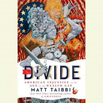 Divide: American Injustice in the Age of the Wealth Gap