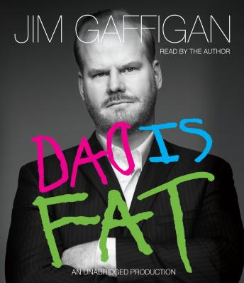 Download Dad Is Fat by Jim Gaffigan