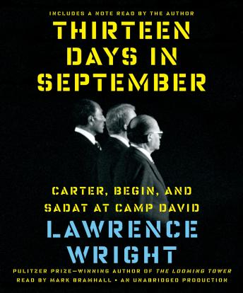 Download Thirteen Days in September: Carter, Begin, and Sadat at Camp David by Lawrence Wright