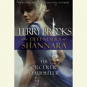 Sorcerer's Daughter: The Defenders of Shannara