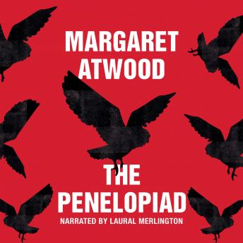 Penelopiad, Audio book by Margaret Atwood