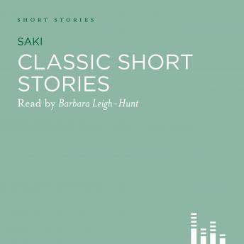 Classic Saki Stories by  Saki