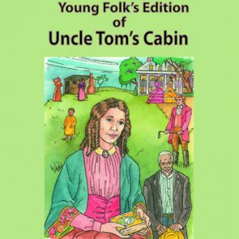 Uncle Tom's Cabin, Young Folks Edition