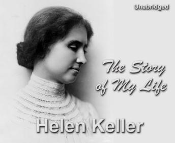helen keller essay story of my life Discover & explore on searchcomthe story of my life by helen keller essays: over 180,000 the story of my life by helen keller essays.