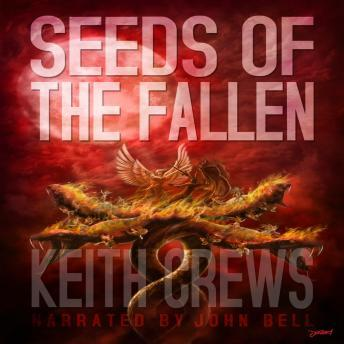 Download Seeds of the Fallen by Keith Crews