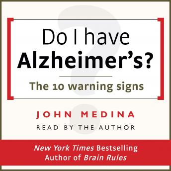 Download Do I have Alzheimer's?: The 10 warning signs by John Medina