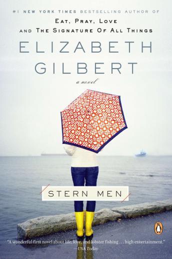 Stern Men: A Novel by  Elizabeth Gilbert