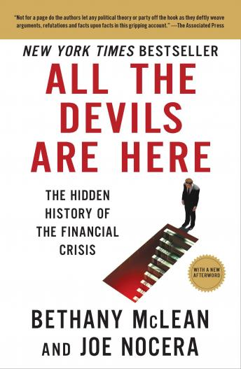 All the Devils Are Here: The Hidden History of the Financial Crisis, Bethany McLean