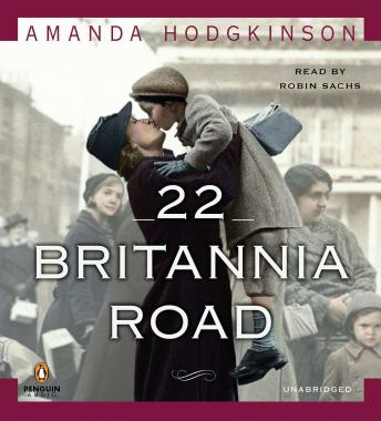 Free 22 Britannia Road: A Novel Audiobook read by Robin Sachs