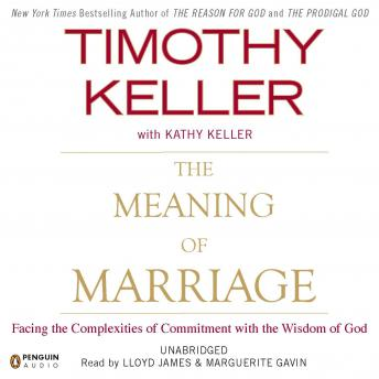 Download Meaning of Marriage: Facing the Complexities of Commitment with the Wisdom of God by Timothy Keller