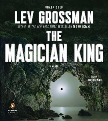 Magician King: A Novel by  Lev Grossman