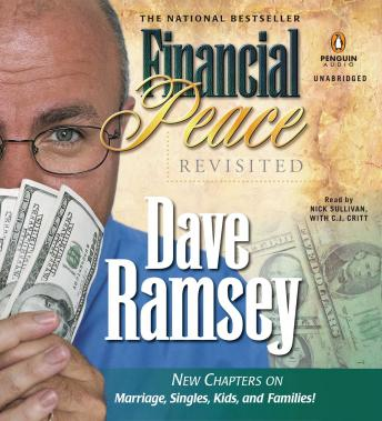 Download Financial Peace Revisited: New Chapters on Marriage, Singles, Kids and Families by Dave Ramsey