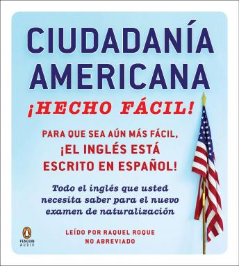 Ciudadania Americana Hecho Facil [United States Citizenship Test Guide]
