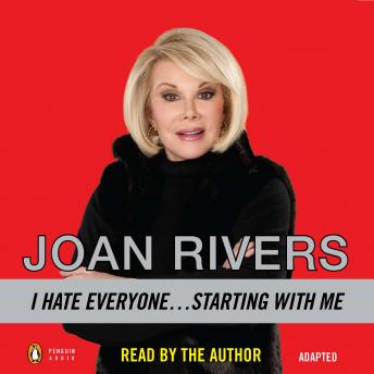 Download I Hate Everyone...Starting with Me by Joan Rivers