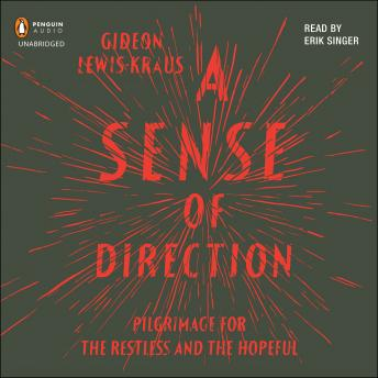 [Download Free] Sense of Direction: Pilgrimage for the Restless and the Hopeful Audiobook
