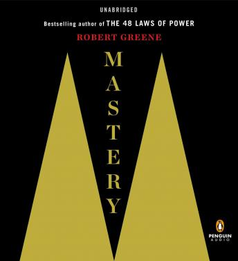 Mastery, Audio book by Robert Greene