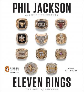 Download Eleven Rings: The Soul of Success by Phil Jackson, Hugh Delehanty