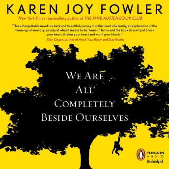 a review of we are all completely beside ourselves a novel by karen joy fowler Last summer, karen joy fowler made me cry on a homeward bound bus from new york city, i periodically put down her newest book, we are all completely beside ourselves, in order to compose myself.