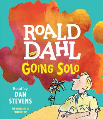 Download Going Solo by Roald Dahl