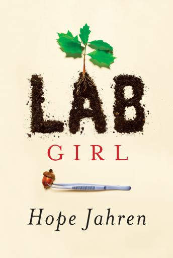 Download Lab Girl by Hope Jahren