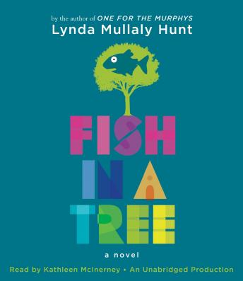 Download Fish in a Tree by Lynda Mullaly Hunt