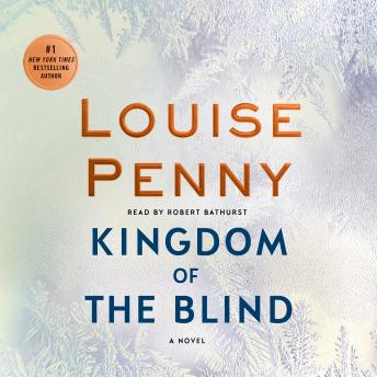 Download Kingdom of the Blind: A Chief Inspector Gamache Novel by Louise Penny