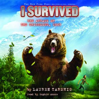 Download I Survived #17: I Survived the Attack of the Grizzlies, 1967 by Lauren Tarshis