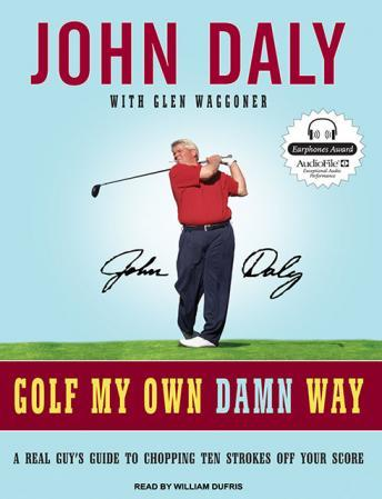 Download Golf My Own Damn Way by John Daly