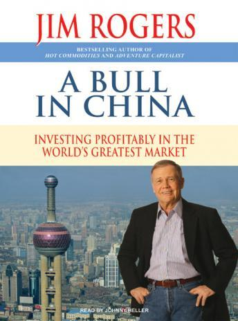 Download Bull in China: Investing Profitably in the World's Greatest Market by Jim Rogers