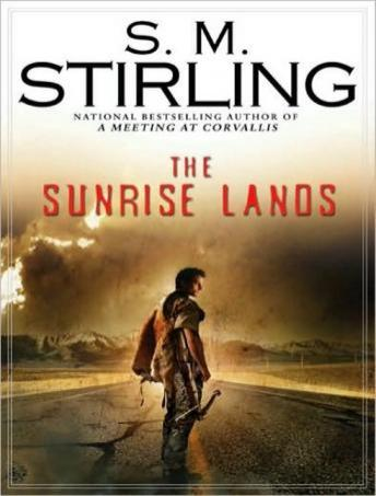 Listen to Sunrise Lands by S. M. Stirling at Audiobooks.com