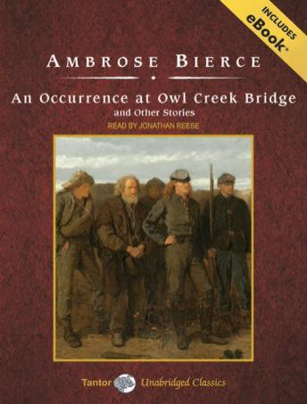 a summary of an occurrence at owl creek bridge by ambrose bierce An occurrence at owl creek bridge, a short story by american author ambrose bierce, is one of the most famous and frequently anthologized stories in american.