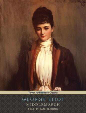 Middlemarch [With eBook] by  George Eliot