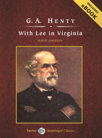 With Lee in Virginia [With eBook]