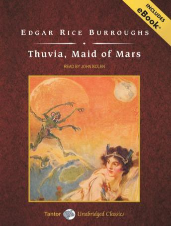 Thuvia, Maid of Mars [With eBook] by  Edgar Rice Burroughs