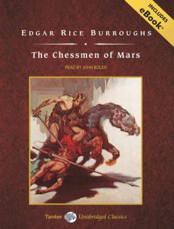 Chessmen of Mars [With eBook] by  Edgar Rice Burroughs