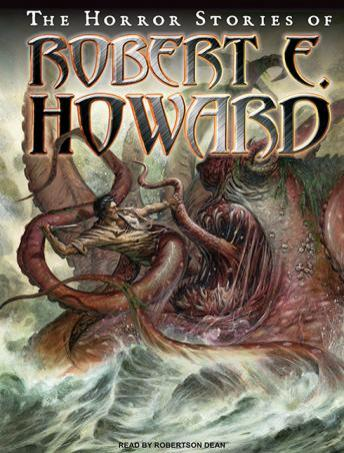 Horror Stories of Robert E. Howard