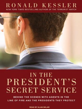 Download In the President's Secret Service: Behind the Scenes with Agents in the Line of Fire and the Presidents They Protect by Ronald Kessler
