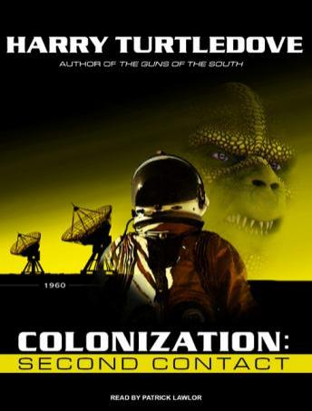 Free Colonization: Second Contact Audiobook read by Patrick Girard Lawlor