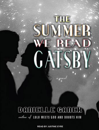 Summer We Read Gatsby: A Novel