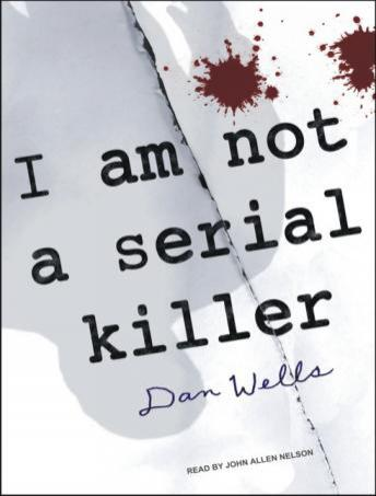 Download I Am Not a Serial Killer by Dan Wells
