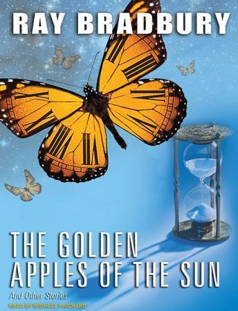 The Golden Apples of the Sun by  Ray Bradbury