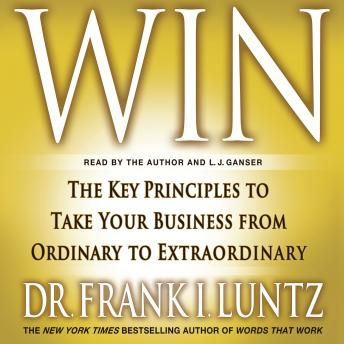 [Download Free] Win: The Key Principles to Take Your Business from Ordinary to Extraordinary Audiobook