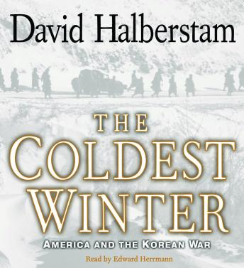 Coldest Winter: America and the Korean War, David Halberstam