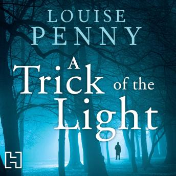 Trick of the Light by  Louise Penny
