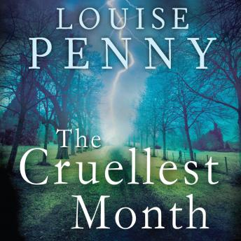 Cruellest Month by  Louise Penny