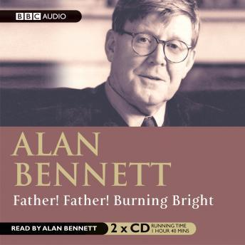 Father, Father Burning Bright Audiobook Mp3 Download Free